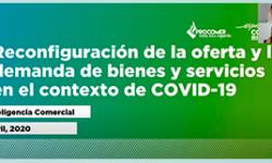 Reconfiguración de la oferta y la demanda de bienes y servicios en el contexto de COVID-19