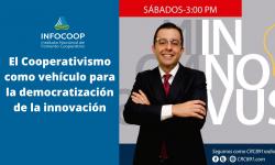 El Cooperativismo como vehículo para la democratización de la innovación