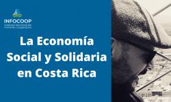 La Economía Social y Solidaria en Costa Rica