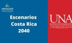 Escenarios Costa Rica 2040: Hacia una nueva normalidad